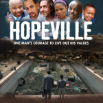 Hopeville Hits Jozi Cinemas This Week