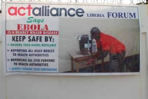 Banner of ACT-Alliance Liberia Forum depicting Ebola Awareness Message
